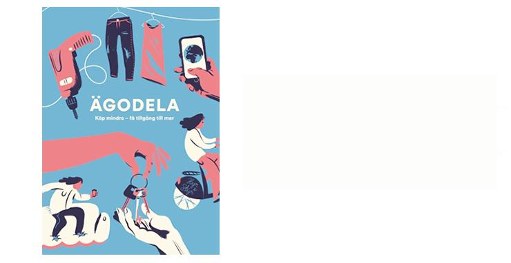 Ägodela - Naturskyddsföreningens årsbok om kollaborativ ekonomi